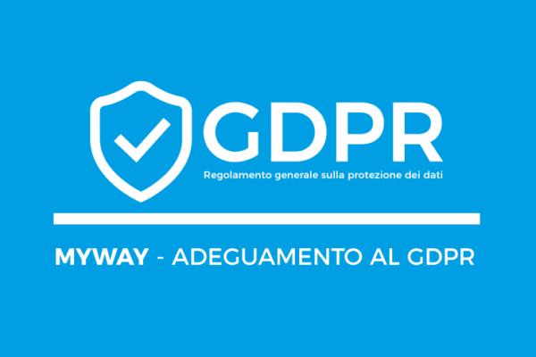 MyWay – Adeguamento al GDPR